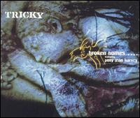Broken Homes [CD Single] von Tricky