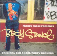 B Boy Stance: Original Old Skool Party Rockers von Freddy Fresh