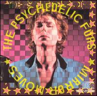 Mirror Moves von The Psychedelic Furs
