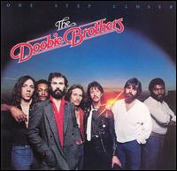 One Step Closer von The Doobie Brothers