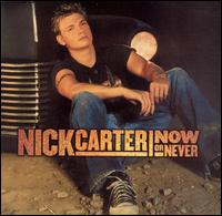 Now or Never von Nick Carter