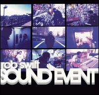 Sound Event von Rob Swift