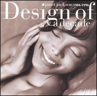 Design of a Decade: 1986-1996 von Janet Jackson
