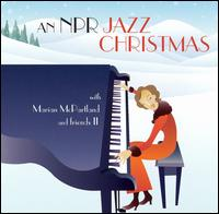 NPR Jazz Christmas With Marian McPartland and Friends II von Marian McPartland