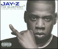 Blueprint²: The Gift & the Curse von Jay-Z