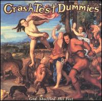 God Shuffled His Feet von Crash Test Dummies