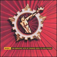 Bang!...The Greatest Hits of Frankie Goes to Hollywood von Frankie Goes to Hollywood