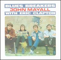 Bluesbreakers with Eric Clapton von John Mayall