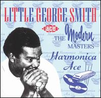 "Harmonica Ace: The Modern Masters von George ""Harmonica"" Smith"
