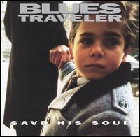 Save His Soul von Blues Traveler