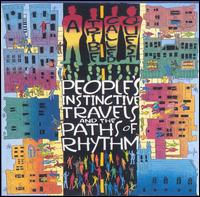 People's Instinctive Travels and the Paths of Rhythm von A Tribe Called Quest