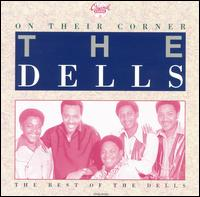 On Their Corner: The Best of the Dells von The Dells