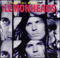 Come on Feel the Lemonheads von The Lemonheads