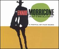 Ennio Morricone Anthology: A Fistful of Film Music von Ennio Morricone