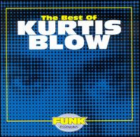 Best of Kurtis Blow von Kurtis Blow