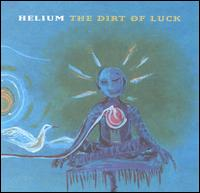 Dirt of Luck von Helium