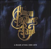 Decade of Hits 1969-1979 von The Allman Brothers Band
