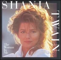 Woman in Me von Shania Twain