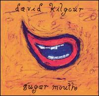Sugar Mouth von David Kilgour