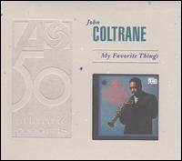 My Favorite Things [Rhino Bonus Tracks] von John Coltrane