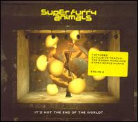 It's Not the End of the Wolrd? von Super Furry Animals