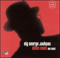 Big Shot von Big George Jackson