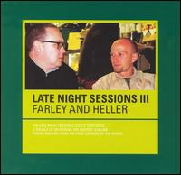 Ministry of Sound Late Night Sessions III von Farley & Heller