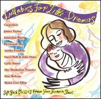 Lullabies for Little Dreamers: Soft Rock Classics from Your Favorite Stars von Various Artists