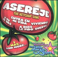 Asereje the Ketchup Song: Latin Hits von The Latin All Stars