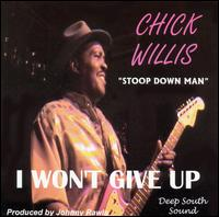 I Won't Give Up von Chick Willis