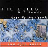 Open Up My Heart: The 9/11 Suite von The Dells