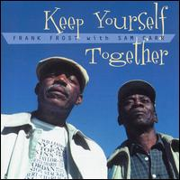 Keep Yourself Together von Frank Frost