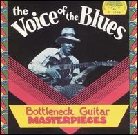 Voice of the Blues: Bottleneck Guitar Masterpieces von Various Artists