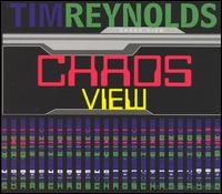 Chaos View von Tim Reynolds