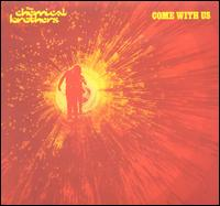 Come with Us von The Chemical Brothers
