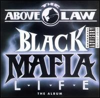 Black Mafia Life von Above the Law
