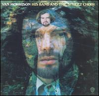 His Band and the Street Choir von Van Morrison