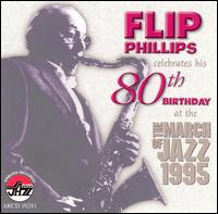 Celebrates His 80th Birthday at the March of Jazz 1995 von Flip Phillips