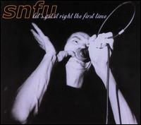 Let's Get It Right the First Time von SNFU
