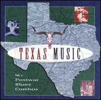 Texas Music, Vol. 1: Postwar Blues Combos von Various Artists