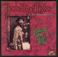 Beware of the Dog von Hound Dog Taylor