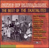 Guns of Navarone: The Best of the Skatalites von The Skatalites