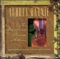 Bluegrass Fiddle Album von Aubrey Haynie