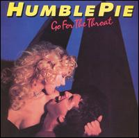Go for the Throat von Humble Pie