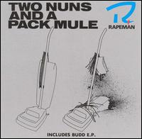 Two Nuns and a Pack Mule von Rapeman