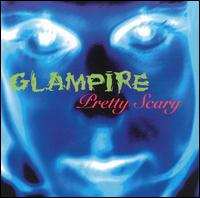 Pretty Scary von Glampire