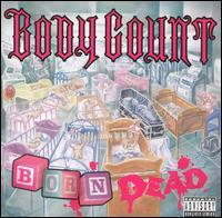 Born Dead von Body Count