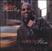 Go with the Flow von Walter Beasley