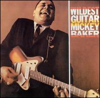 Wildest Guitar von Mickey Baker