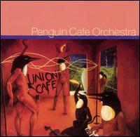 Union Café von Penguin Cafe Orchestra